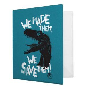 Jurassic World   We Made them, We Save Them 3 Ring Binder