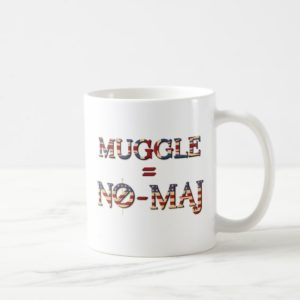MUGGLE™ = NO-MAJ™ COFFEE MUG