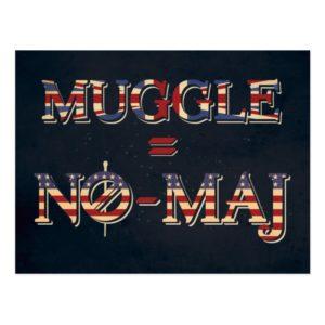 MUGGLE™ = NO-MAJ™ POSTCARD