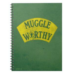 MUGGLE WORTHY™ NOTEBOOK
