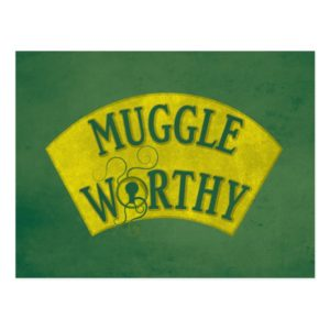 MUGGLE WORTHY™ POSTCARD