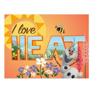 Olaf | I Love the Heat and Sunshine Postcard