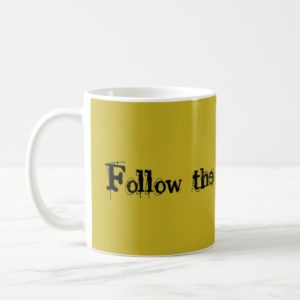 Orphan Black quote follow the crazy science Coffee Mug