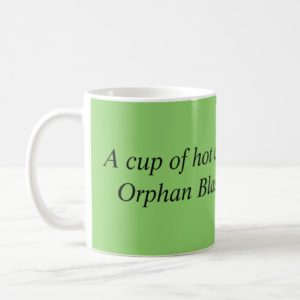 Orphan black reference a cup of hot chocolate...