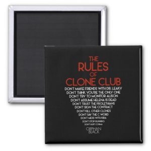 Orphan Black   The Rules of Clone Club Magnet