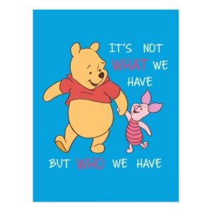 Pooh & Piglet   It's Not What We Have Quote Postcard