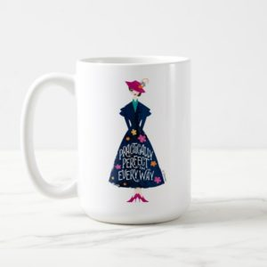 Practically Perfect in Every Way Coffee Mug