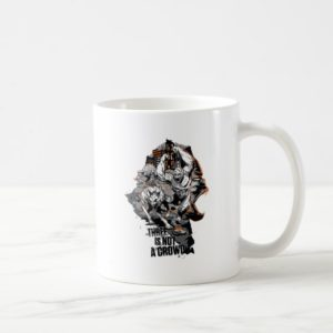 RAMPAGE   Three is Not a Crowd Coffee Mug