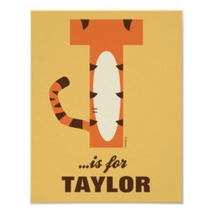 T is for Tigger   Add Your Name Poster