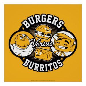 Teen Titans Go! | Burgers Versus Burritos Poster