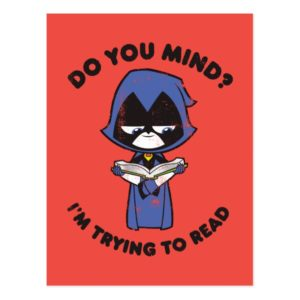 "Teen Titans Go! | Raven ""I'm Trying To Read"" Postcard"