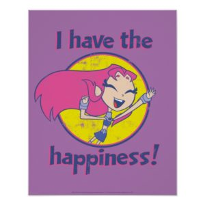 "Teen Titans Go! | Starfire ""I Have The Happiness"" Poster"