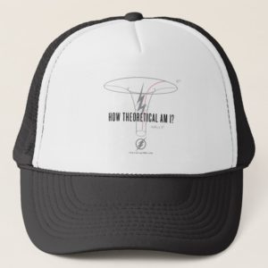 """The Flash   """"How Theoretical Am I?"""" Trucker Hat"""