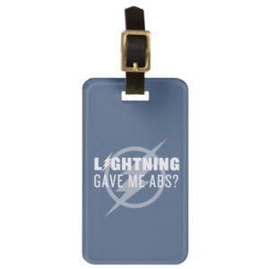 "The Flash | ""Lightning Gave Me Abs?"" Bag Tag"