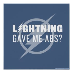 "The Flash | ""Lightning Gave Me Abs?"" Poster"