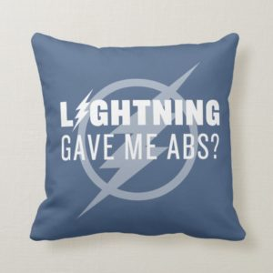 "The Flash | ""Lightning Gave Me Abs?"" Throw Pillow"