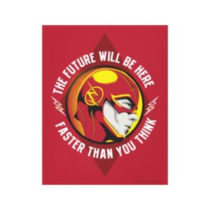 "The Flash | ""The Future Will Be Here"" Canvas Print"
