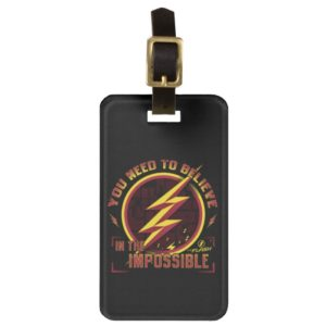 The Flash | You Need To Believe In The Imposible Bag Tag