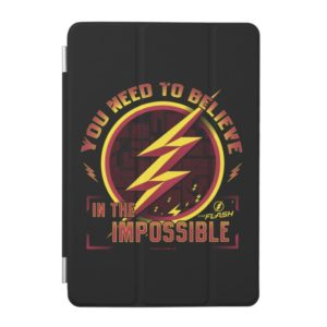 The Flash | You Need To Believe In The Imposible iPad Mini Cover