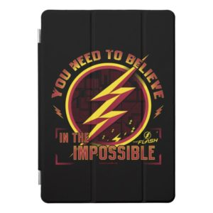 The Flash | You Need To Believe In The Imposible iPad Pro Cover