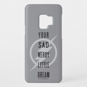 "The Flash   ""Your Sad Nerdy Little Dream"" Case-Mate Samsung Galaxy S9 Case"