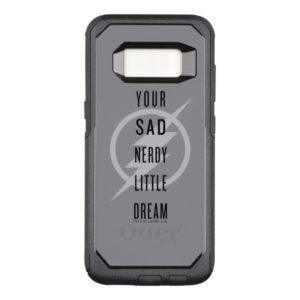 "The Flash | ""Your Sad Nerdy Little Dream"" OtterBox Commuter Samsung Galaxy S8 Case"