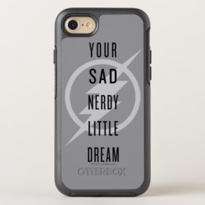 "The Flash | ""Your Sad Nerdy Little Dream"" OtterBox iPhone Case"