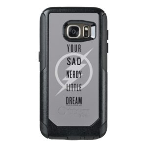 "The Flash | ""Your Sad Nerdy Little Dream"" OtterBox Samsung Galaxy S7 Case"