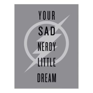 "The Flash | ""Your Sad Nerdy Little Dream"" Postcard"