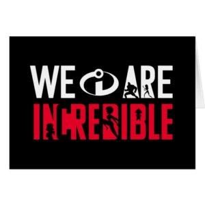 The Incredibles 2 | We Are Incredible