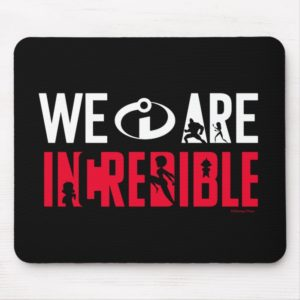The Incredibles 2 | We Are Incredible Mouse Pad