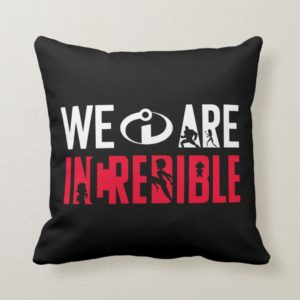 The Incredibles 2 | We Are Incredible Throw Pillow