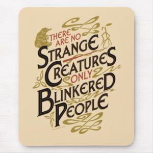 There Are No Strange Creatures Mouse Pad
