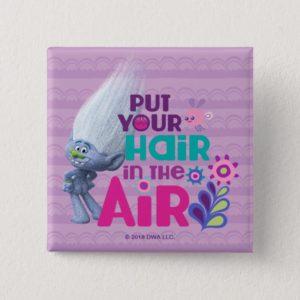Trolls   Put Your Hair in the Air Button
