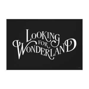 Typography   Looking for Wonderland 4 Canvas Print