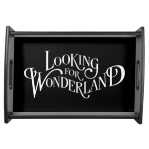 Typography | Looking for Wonderland Serving Tray
