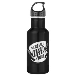 Typography | We're all Mad 2 Water Bottle