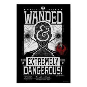 Wanded & Extremely Dangerous Wanted Poster - White