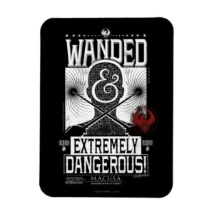 Wanded & Extremely Dangerous Wanted Poster - White Magnet