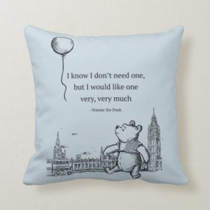 Winnie the Pooh | I Know I Don't Need One Quote Throw Pillow