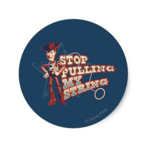 Woody: Stop Pulling My String 2 Classic Round Sticker