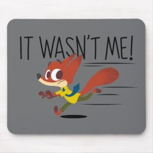 Zootopia   Nick Wilde - It Wasn't Me Mouse Pad