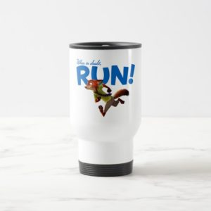 Zootopia | Nick Wilde - When in Doubt, RUN! Travel Mug