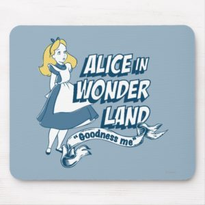 Alice in Wonderland - Goodness Me Mouse Pad
