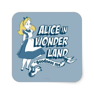 Alice in Wonderland - Goodness Me Square Sticker