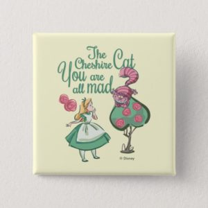 Alice | You Are All Mad Pinback Button