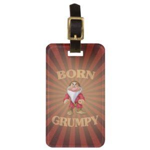 Born Grumpy Luggage Tag