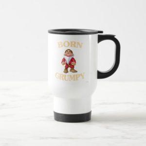 Born Grumpy Travel Mug
