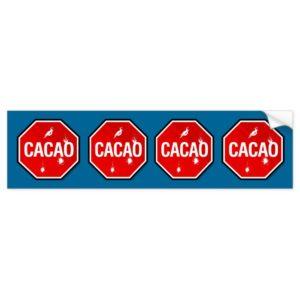 Cacao! Cacao! Bumper Sticker