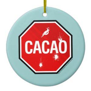 Cacao! Ceramic Ornament